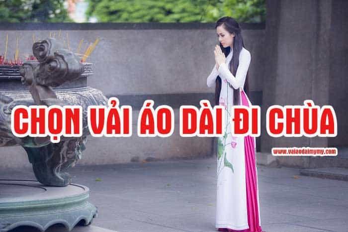 Cách chọn vải áo dài đi chùa